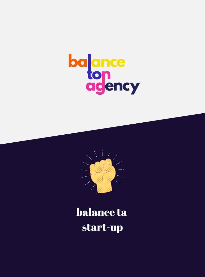 Pour ou contre Balance ton Agency / Ta Startup